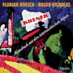 Reisebuch aus den österreichischen Alpen by Krenek ;   Florian Boesch ,   Roger Vignoles