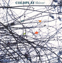 Shiver by Coldplay