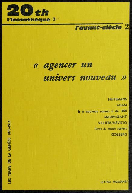 Agencer un univers nouveau by textes réunis par Louis Forestier.