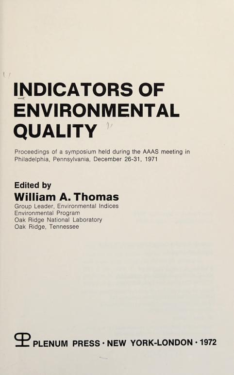 Indicators of environmental quality by William A. Thomas