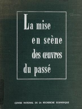 Cover of: La mise en scène des œuvres du passé | Entretiens, d'Arras (1956)