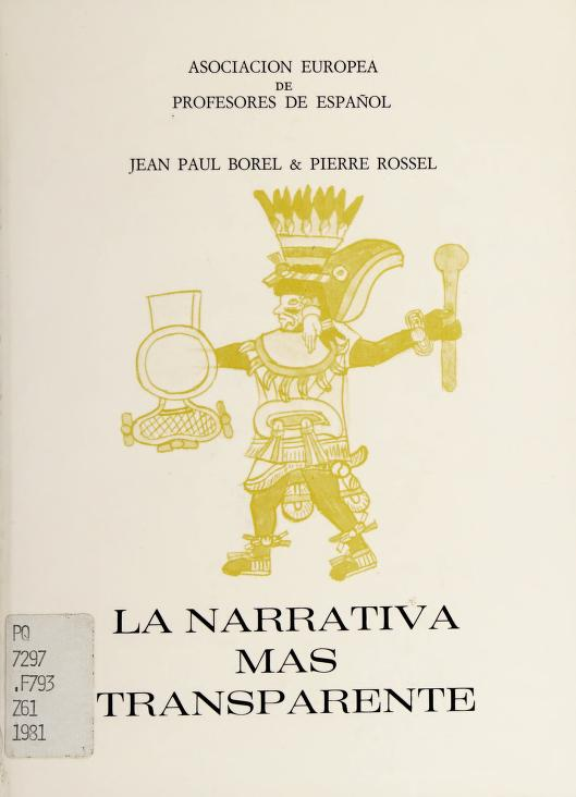 La narrativa más transparente by Jean-Paul Borel