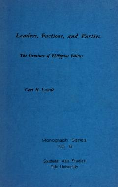 Cover of: Leaders, factions, and parties | Carl H. Landé
