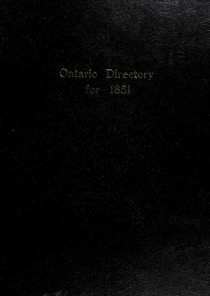 Ontario directory for 1851 by edited by L. Joseph Taylor.