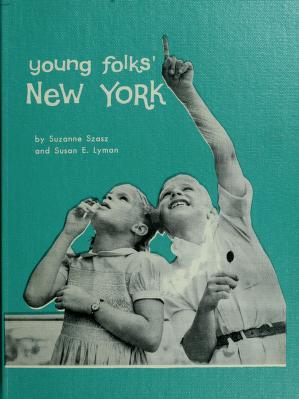Cover of: Young folks' New York | Suzanne Szasz